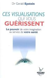 Healing Visualizations in French: Ces Visualisations Qui Vous Gueriseenet