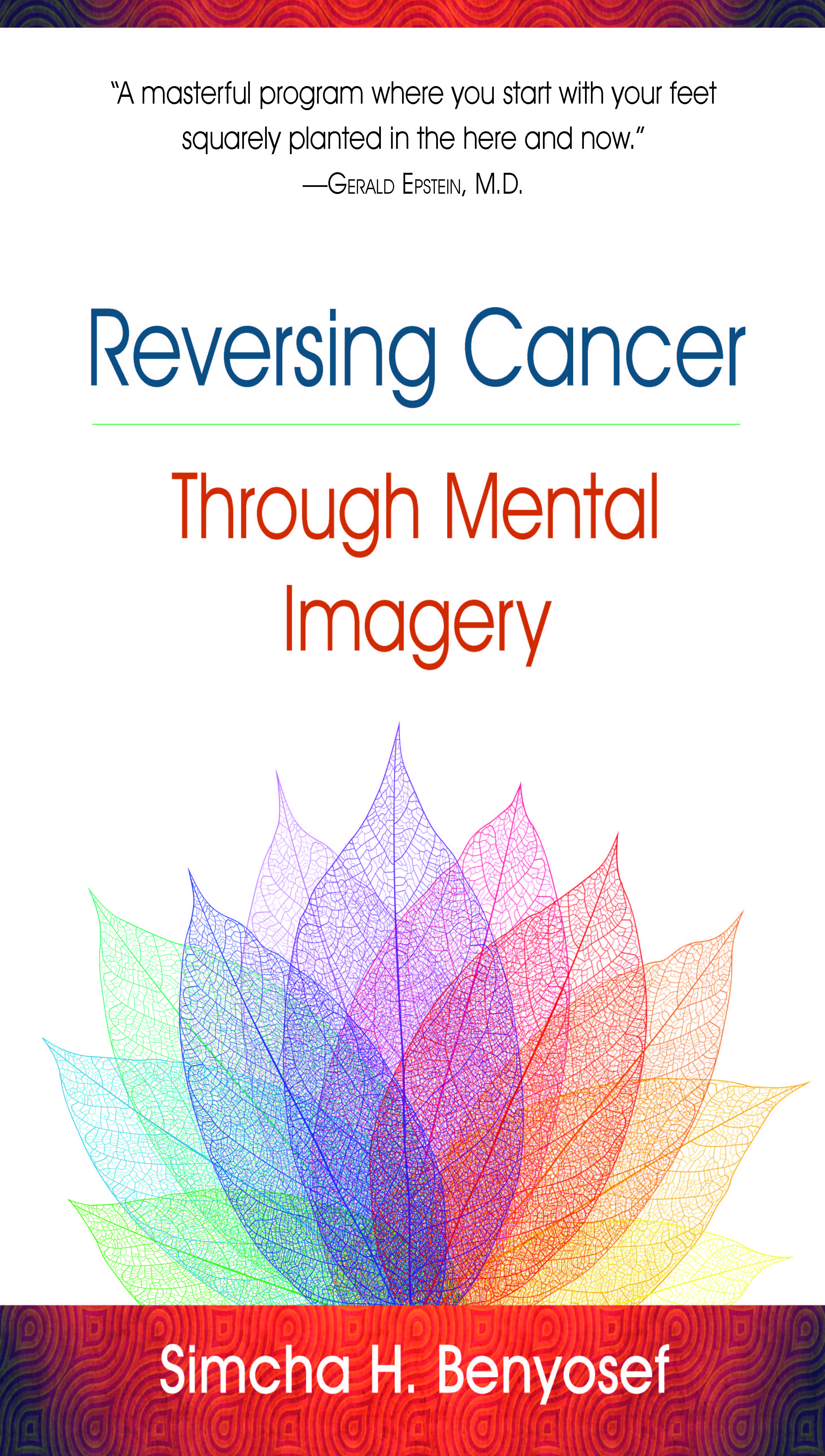 Reversing Cancer through Mental Imagery | dr  jerry epstein