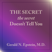 The Secret The Secret Doesn't Tell You
