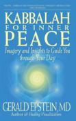 Kabbalah for Inner Peace: Imagery and Insights to Guide You Through the Day