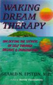 2-Pack Clinical Intro - Waking Dream Therapy & Studies in Non-Deterministic Psychology