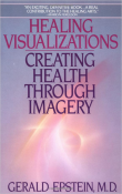 Healing Visualizations: Creating Health Through Imagery